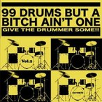 DAYDRUM 99 DRUMS BUT A BITCH AIN'T ONE VOL.2 (サンプリングCD)
