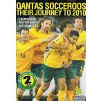 サッカー・オーストラリア代表 2010年ワールドカップ南アフリカへの道 DVD