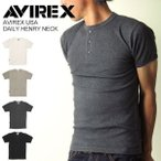 AVIREX(アビレックス/アヴィレックス) Tシャツ ヘンリーネック 半袖 メンズ