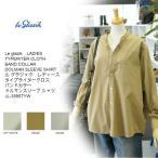 ル グラジック レディース タイプライタークロス バンドカラー ドルマンスリーブ シャツ JL-3595TYW 3color Le glazik TYPERITER CLOTH SHIRT
