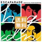 Official髭男dism ヒゲダン エスカパレード 通常盤 CD アルバム
