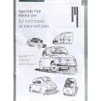 Le veterane si raccontano FIAT 500 CLUB ITALIA会報誌60周年スペシャル版