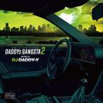 DJ DADDY-Y / Daddy`s Gangsta Vol.2