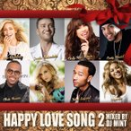 Yahoo!shopooo by GMO【デートやブライダルにも...心あたたまる名曲ラブソングMIX】DJ Mint / HAPPY LOVE SONG 2[DMTCD-34]