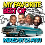 DJ ATSU / My Favorite vol.11 -The Best Of 2Pac, Dr. Dre, Snoop Dogg & Ice Cube- [ATCD-188]
