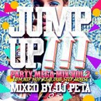 DJ PETA / JUMP UP!!!-PARTY MEGA MIX vol.2- [PETCD-02]