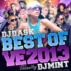 DJ MINT / DJ DASK PRESENTS BEST OF VE 2013 [ BVECD-02 ]