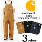 カーハート Carhartt R01 ダック ビブ オーバーオール (DUCK BIB OVERALL UNLINED)