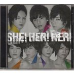 CD ★ Kis-My-Ft2 2012 シングル 「SHE!HER!HER!」 キスマイショップ限定盤