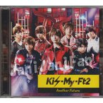 CD ★ Kis-My-Ft2 2014 シングル 「Another Future」 初回生産限定盤A [kmdv121]