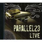 [import]����ţãġ䡡PARALLEL 23 / P23 Live