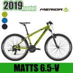 【1500円引きクーポン利用可】マウンテンバイク MERIDA メリダ 2019年モデル MATTS 6.5-V  BM605 【ポイント5倍】