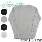 Acoustic/アコースティック ワッフル L/S TEE サーマル長袖Tシャツ ワンポイント