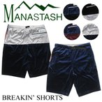 MANASTASH/マナスタッシュ BREAKIN SHORTS ベロアショーツ