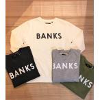 17'AW!【BANKS】(バンクス)CLASSIC トレーナー