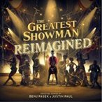 THE GREATEST SHOWMAN – REIMAGINED