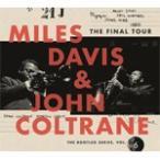 THE FINAL TOUR:THE BOOTLEG SERIES,VOL.6��͢���סۢ�/MILES DAVIS �� JOHN COLTRANE[CD]�����'���A��