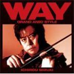Yahoo!Joshin web CDDVD Yahoo!店WAY〜グランド・アニキ・スタイル〜/水木一郎[CD]【返品種別A】