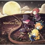 『プリンセス・プリンシパル Crown Handler』EDテーマ「Nowhere Land」[CD]【返品種別A】
