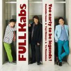FULL Kabs〜伝説には未だ早い!〜/FULL Kabs(井上和彦,三ツ矢雄二,水島裕)[CD]【返品種別A】