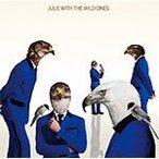 JULIE with THE WILD ONES/JULIE with THE WILD ONES[CD]【返品種別A】