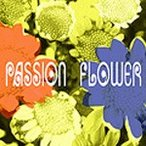 "LIVE ""Passion Flower"