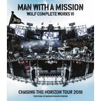 [������ŵ��]Wolf Complete Works VI �� Chasing the Horizon Tour 2018 Tour Final����Blu-ray��[������]/MAN WITH A MISSION[Blu-ray]�����'���A��