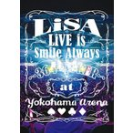 LiVE is Smile Always〜364+JOKER〜 at YOKOHAMA ARENA【通常盤Blu-ray】/LiSA[Blu-ray]【返品種別A】