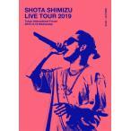 SHOTA SHIMIZU LIVE TOUR 2019【DVD】/清水翔太[DVD]【返品種別A】