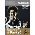 "25th Anniversary Toshinobu Kubota Concert Tour 2012 ""Party ain't A Party!"