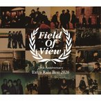 FIELD OF VIEW 25th Anniversary Extra Rare Best 2020/FIELD OF VIEW[CD+DVD]б┌╩╓╔╩╝я╩╠Aб█