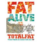 FAT ALIVE 1/TOTALFAT[DVD]【返品種別A】