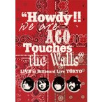 """""""Howdy!! We are ACO Touches the Walls""""LIVE at Billboard Live TOKYO/NICO Touches the Walls[DVD]【返品種別A】"""