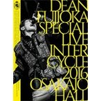 DEAN FUJIOKA Special Live「InterCycle 2016」at Osaka-Jo Hall【Blu-ray】/DEAN FUJIOKA[Blu-ray]【返品種別A】
