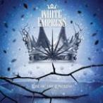 ライズ・オブ・ジ・エンプレス〜純白の女帝/ホワイト・エンプレス[CD]通常盤【返品種別A】