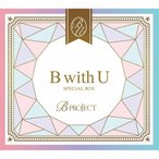 B with U SPECIAL BOX/B-PROJECT[CD+DVD]