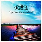 [╦ч┐Ї╕┬─ъ][╜щ▓є╗┼══]Opera of the wasteland/Roselia[CD]б┌╩╓╔╩╝я╩╠Aб█