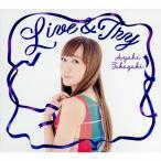 Live & Try/高垣彩陽[CD]通常盤【返品種別A】