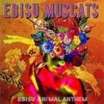 [�������][������]EBISU ANIMAL ANTHEM(��������)/������ޥ����å�[CD+DVD]�����'���A��