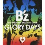 B'z LIVE-GYM Pleasure 2008-GLORY DAYS-/B'z[Blu-ray]【返品種別A】