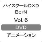 ハイスクールD×D BorN Vol.6【DVD】/アニメーション[DVD]【返品種別A】