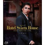 『Hotel Svizra House ホテル スヴィッツラ ハウス』【Blu-ray】/宝塚歌劇団宙組[Blu-ray]【返品種別A】
