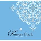 Princess Disc II/���Ͳη���[CD]�����'���A��