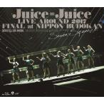 Juice=Juice LIVE AROUND 2017 FINAL at 日本武道館〜Seven Squeeze!〜/Juice=Juice[Blu-ray]【返品種別A】