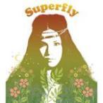 Superfly/Superfly[CD]通常盤【返品種別A】
