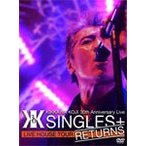 "KIKKAWA KOJI 30th Anniversary Live ""SINGLES+ RETURNS""/吉川晃司[DVD]【返品種別A】"