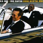 ライディング・ウィズ・ザ・キング/B.B.キング&エリック・クラプトン[CD]【返品種別A】