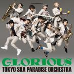 GLORIOUS(Blu-ray Disc)/東京スカパラダイスオーケストラ[CD+Blu-ray]【返品種別A】