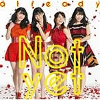 already(通常盤Type-A)/Not yet[CD+DVD]【返品種別A】