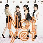 already(通常盤Type-B)/Not yet[CD+DVD]【返品種別A】